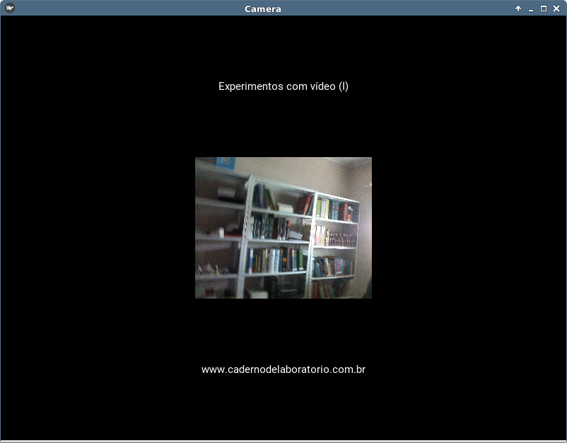 OpenCV e Vídeo com o Kivy - Caderno de Laboratório